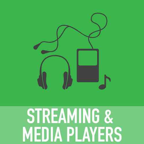 Streaming and Media Player