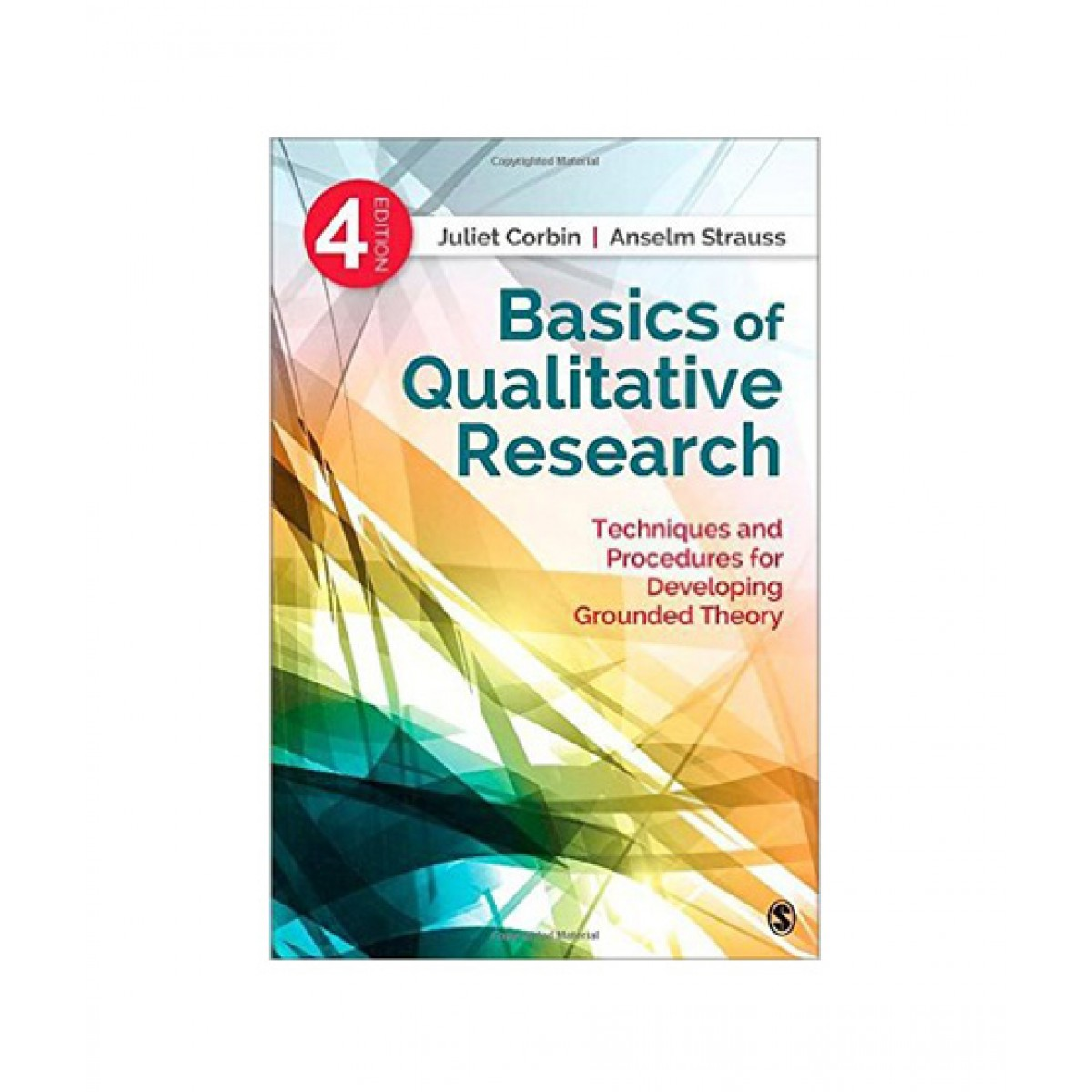 Basics of Qualitative Research Book 4th Edition