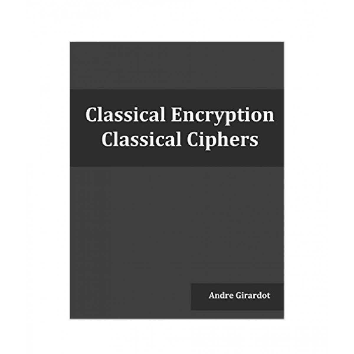 Classical Encryption Book