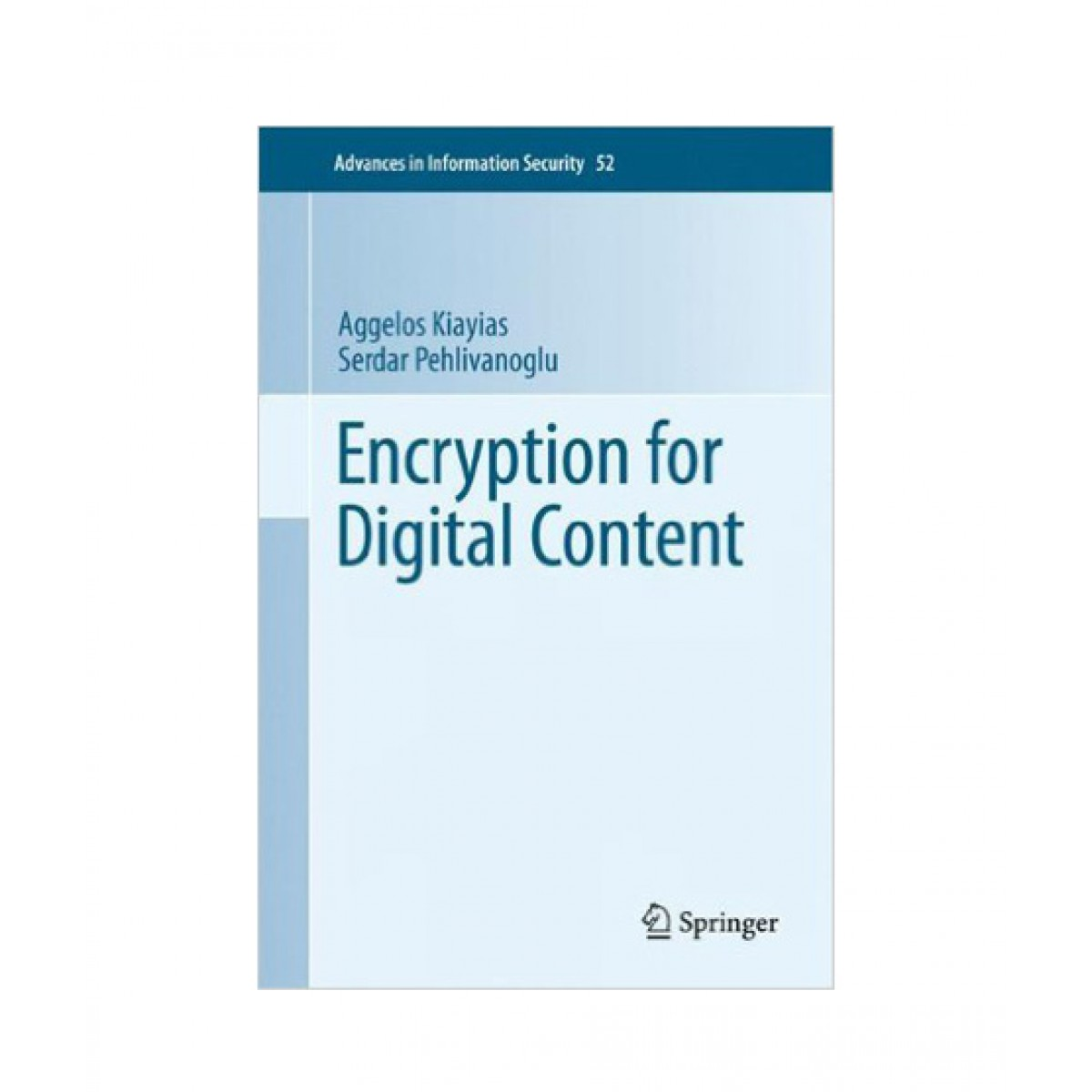 Encryption for Digital Content Book 2010th Edition
