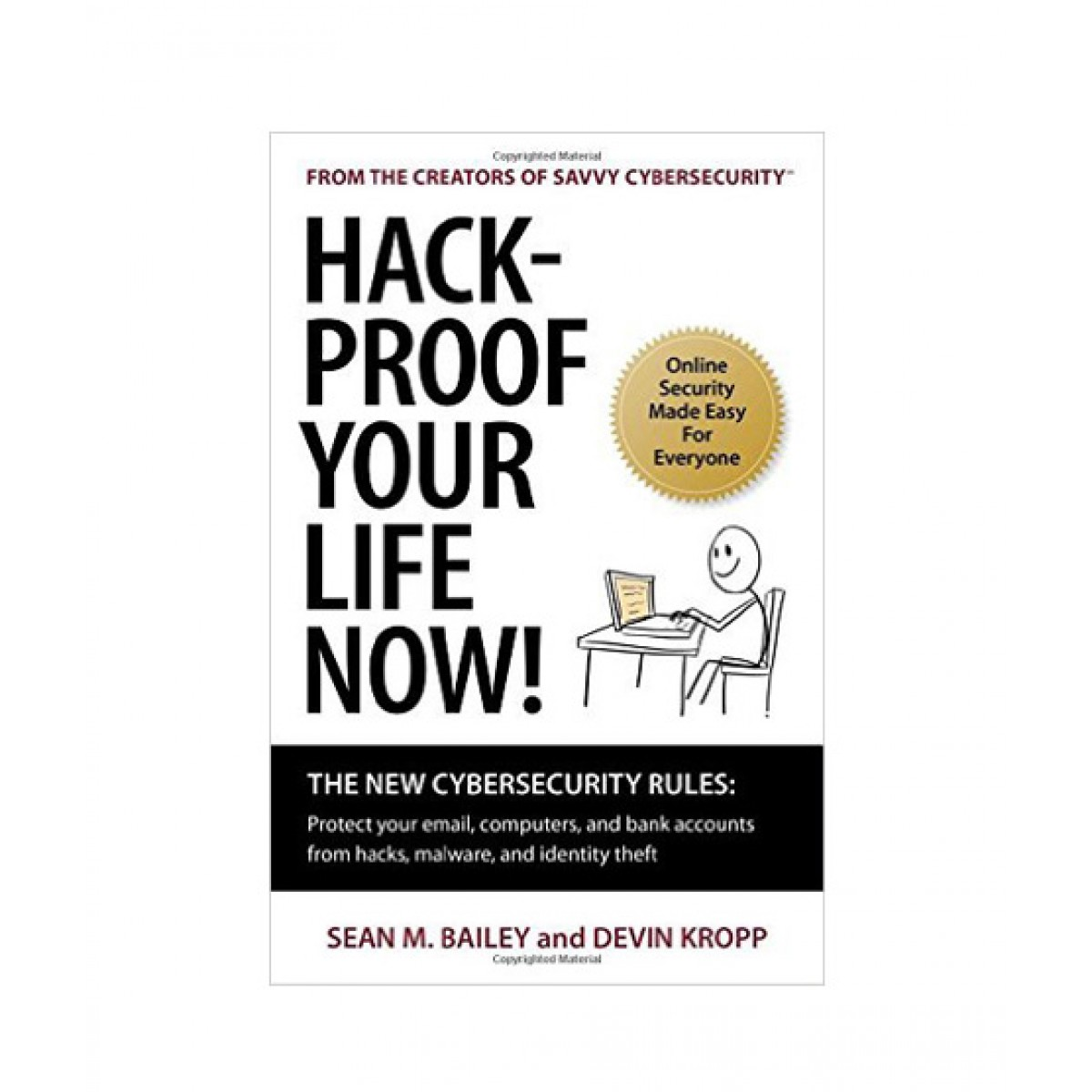 Reviews for Hack-Proof Your Life Now Book Available in