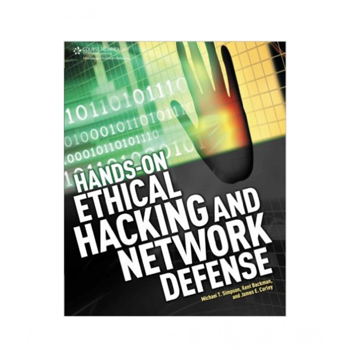 Hands-On Ethical Hacking and Network Defense Book 1st Edition