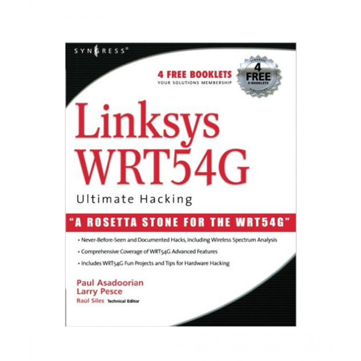 Linksys WRT54G Ultimate Hacking Book 1st Edition