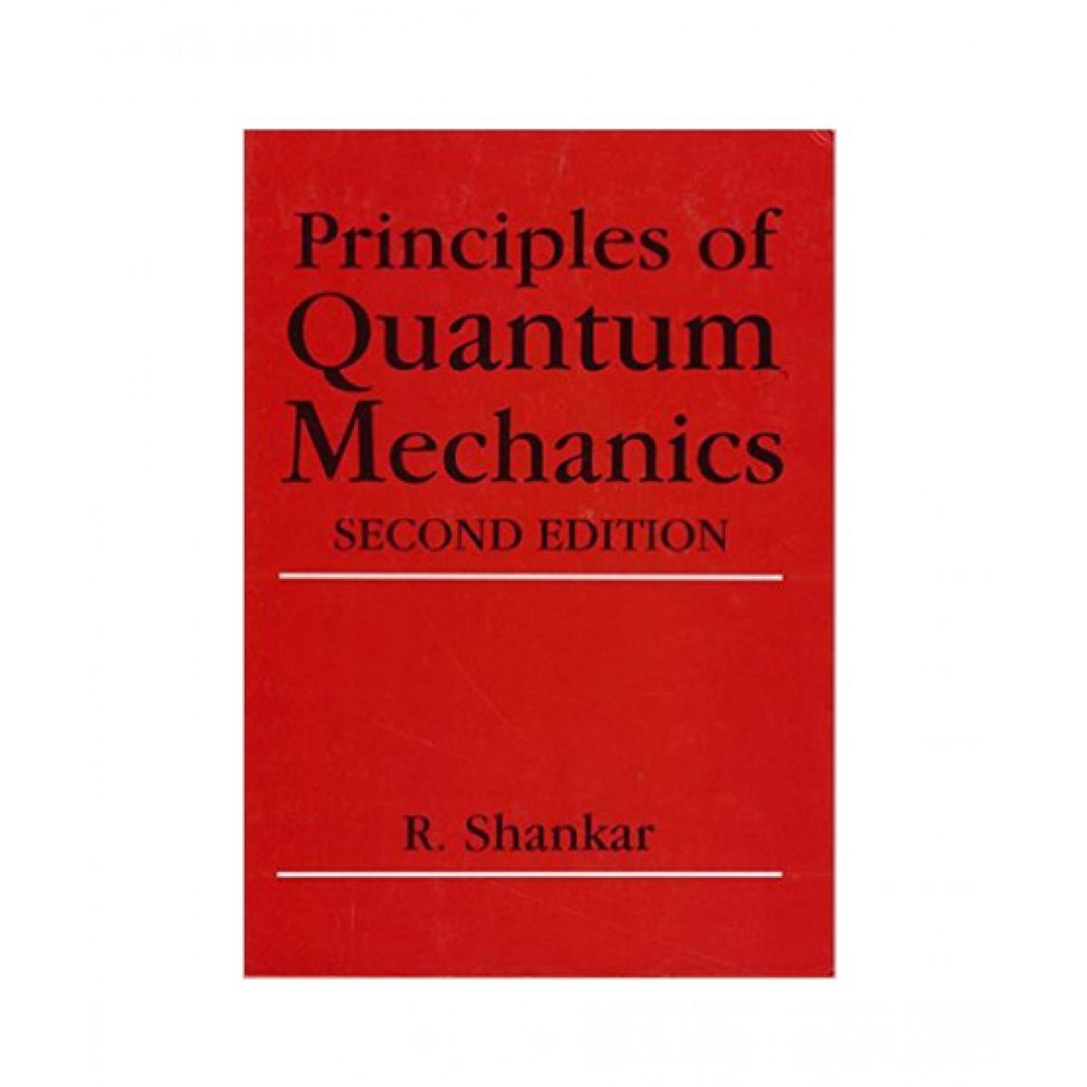 Principles of Quantum Mechanics, (Second Edition)