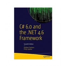C# 6.0 and the NET 4.6 Framework Book 7th Edition