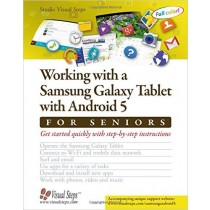 Working with a Samsung Galaxy Tablet with Android 5 for Seniors Book