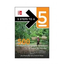 5 Steps to a 5 500 AP Human Geography Questions to Know by Test Day Book 1st Edition