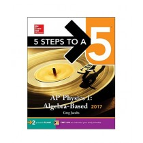 5 Steps To A 5  AP Physics 1 Algebra-Based 2017 Book 3rd Edition
