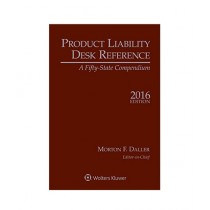 Product Liability Desk Reference A Fifty State Compendium Book 2016 Edition