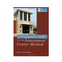 A Preparation Guide for the Assessment Center Method Book 2nd Edition