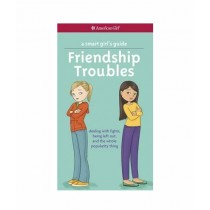 A Smart Girl's Guide Friendship Troubles Book