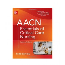 AACN Essentials of Critical Care Nursing Book 3rd Edition