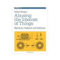 Abusing the Internet of Things Book 1st Edition