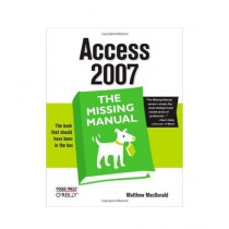 Access 2007 The Missing Manual Book 1st Edition