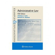 Examples & Explanations Administrative Law Book 5th Edition