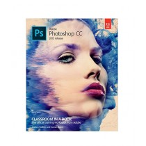 Adobe Photoshop CC Classroom In a Book 1st Edition
