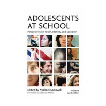 Adolescents At School Perspectives on Youth, Identity, & Education Book 2nd Edition