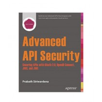Advanced API Security Book 1st Edition