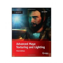 Advanced Maya Texturing and Lighting Book 3rd Edition