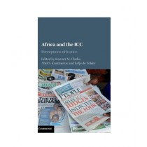 Africa and the ICC Perceptions of Justice Book