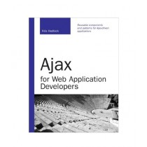 Ajax for Web Application Developers Book 1st Edition