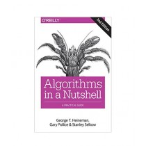 Algorithms in a Nutshell A Practical Guide 2nd Edition