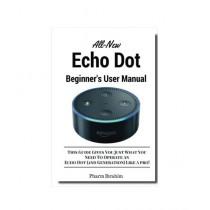 All-New Echo Dot Beginner's User Manual Book
