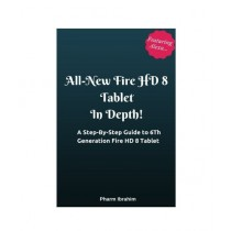 All-New Fire HD 8 Tablet In Depth! Book