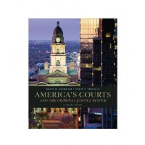 America's Courts and the Criminal Justice System Book 11th Edition