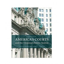 America's Courts and the Criminal Justice System Book 12th Edition