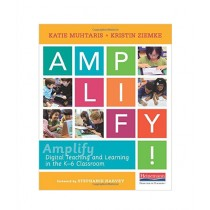 Amplify Digital Teaching and Learning in the K-6 Classroom Book