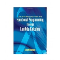 An Introduction to Functional Programming Through Lambda Calculus Book