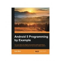 Android 5 Programming by Example Book