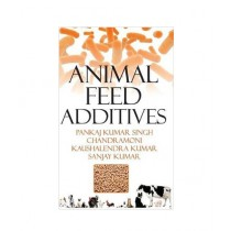 Animal Feed Additives Book 1st Edition