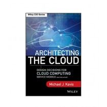 Architecting the Cloud Book 1st Edition