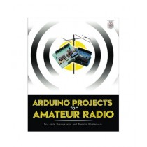 Arduino Projects for Amateur Radio Book 1st Edition