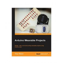 Arduino Wearable Projects Book