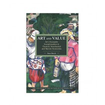 Art and Value rt's Economic Exceptionalism in Classical, Neoclassical and Marxist Economics Book Reprint Edition