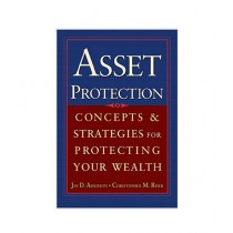 Asset Protection Concepts and Strategies for Protecting Your Wealth Book 1st Edition