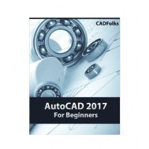 AutoCAD 2017 For Beginners Book