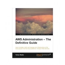AWS Administration The Definitive Guide Book