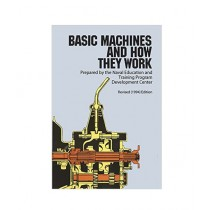 Basic Machines and How They Work Book Revised Edition