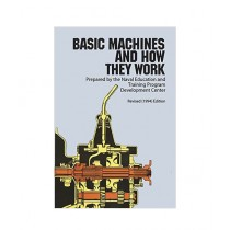 Basic Machines & How They Work Book