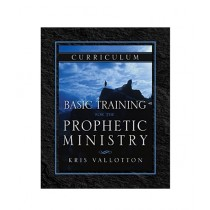 Basic Training for the Prophetic Ministry Curriculum Edition Book