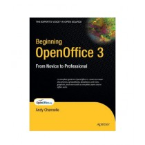 Beginning OpenOffice 3 From Novice to Professional Book 4th Printing Edition