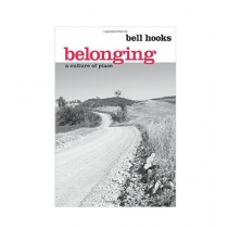 Belonging A Culture of Place Book 1st Edition