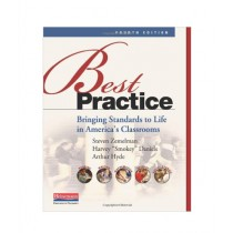 Best Practice Bringing Standards to Life in America's Classrooms Book 4th Edition