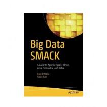 Big Data SMACK Book 1st Edition