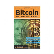 Bitcoin And the Future of Money Book