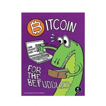 Bitcoin for the Befuddled Book